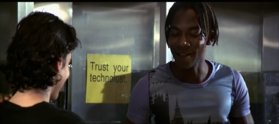 """Trust your technolust."" from Hackers (1995)"